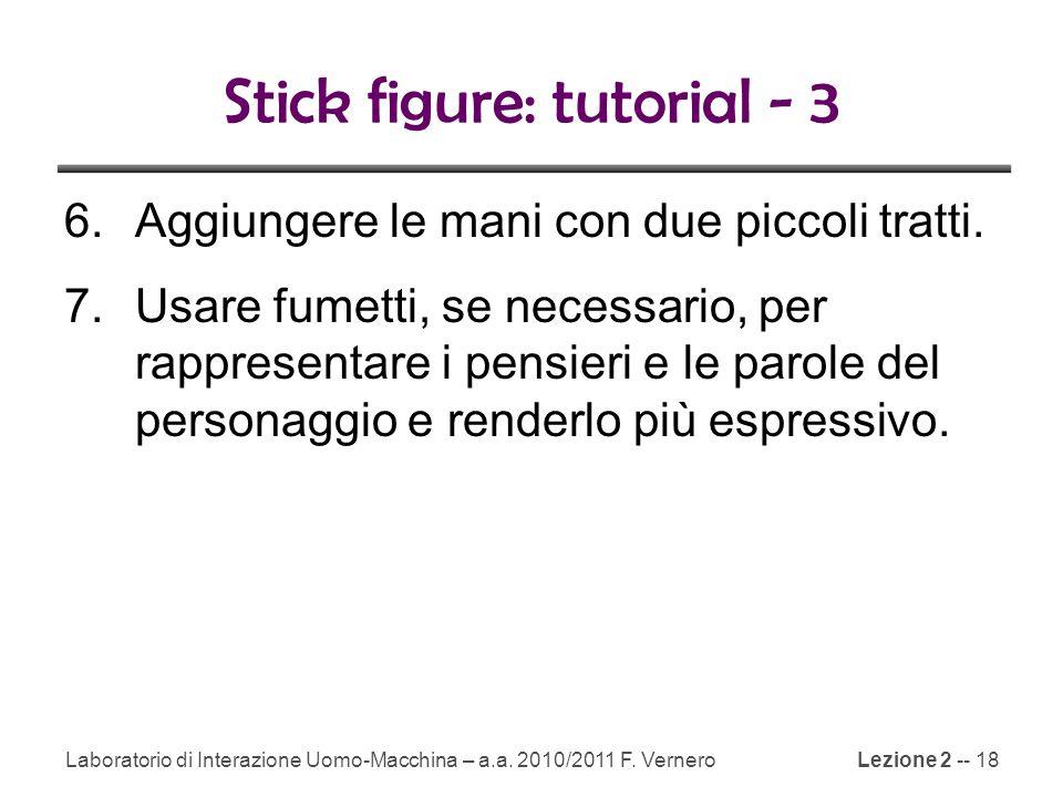 Lezione 2 -- 18 Stick figure: tutorial - 3 6.Aggiungere le mani con due piccoli tratti.
