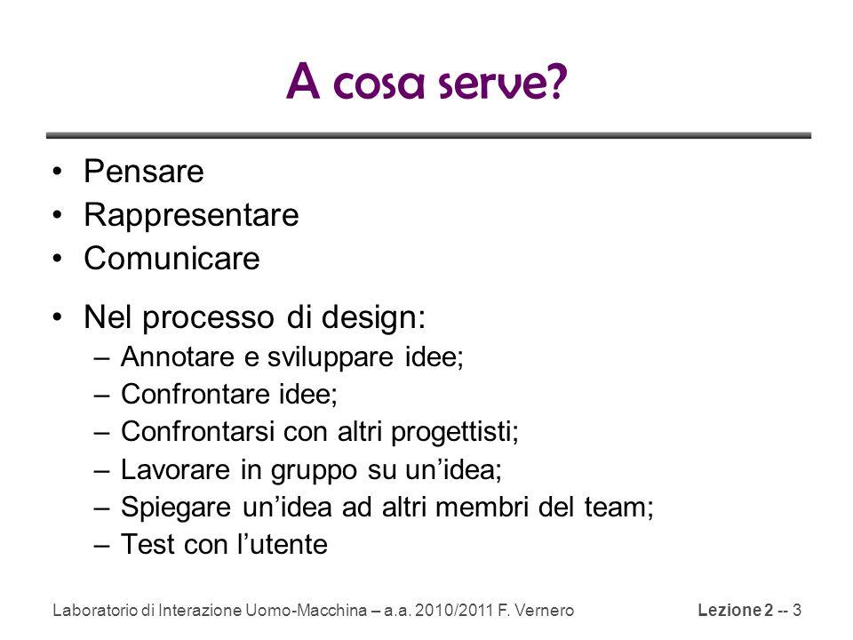 Lezione 2 -- 34 http://www.alistapart.com/articles/paperprototyping Laboratorio di Interazione Uomo-Macchina – a.a.