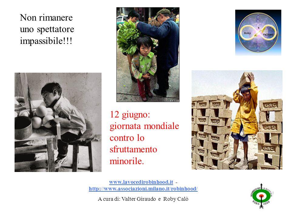 12 giugno: giornata mondiale contro lo sfruttamento minorile.