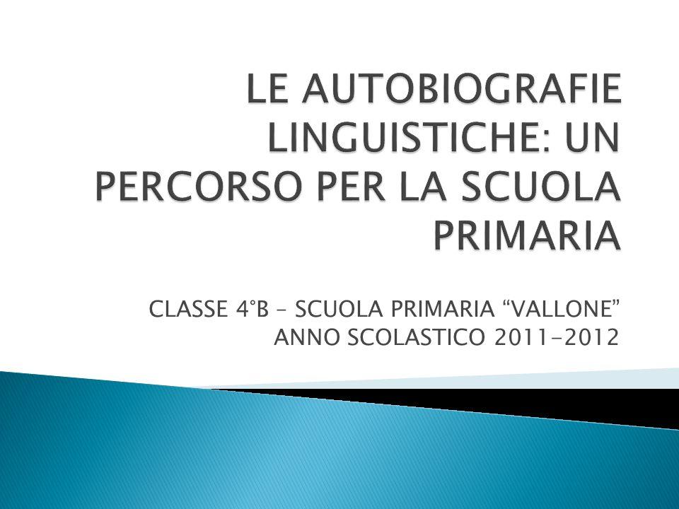 """CLASSE 4°B – SCUOLA PRIMARIA """"VALLONE"""" ANNO SCOLASTICO 2011-2012"""