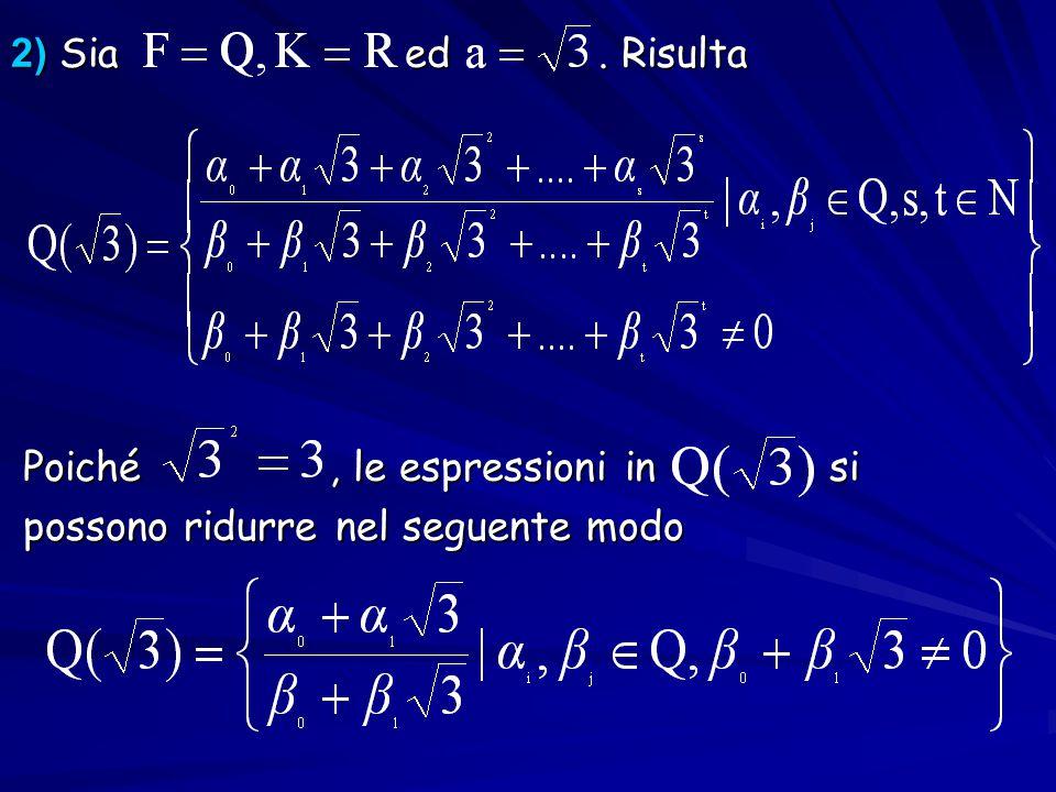 2) Sia ed. Risulta Poiché, le espressioni in si Poiché, le espressioni in si possono ridurre nel seguente modo possono ridurre nel seguente modo