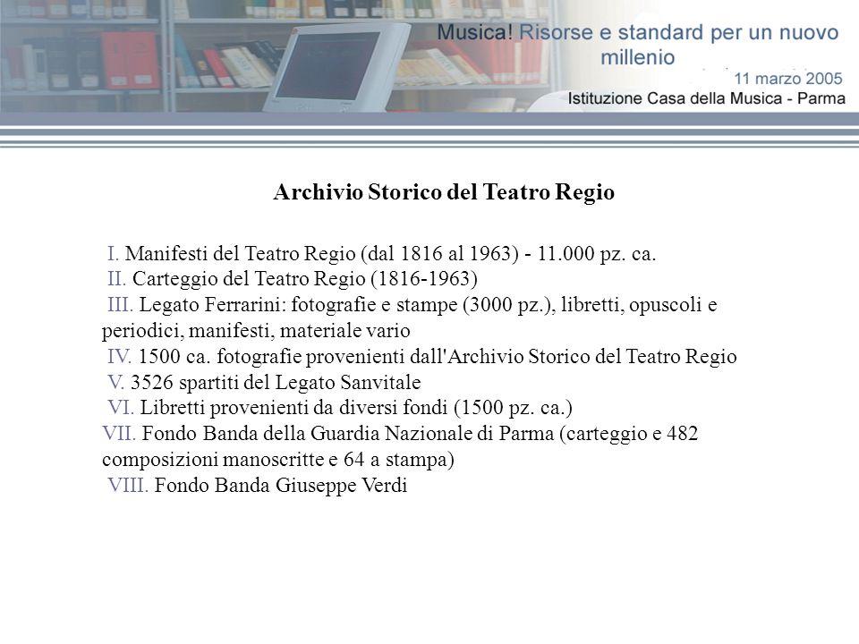 Archivio Storico del Teatro Regio I. Manifesti del Teatro Regio (dal 1816 al 1963) - 11.000 pz.
