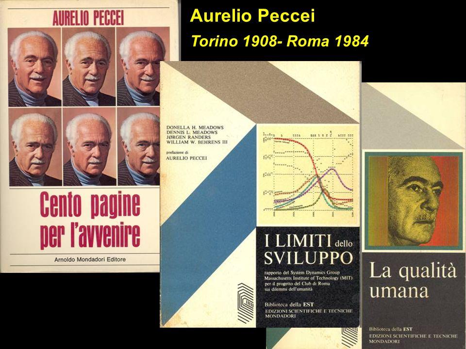 Aurelio Peccei Torino 1908- Roma 1984
