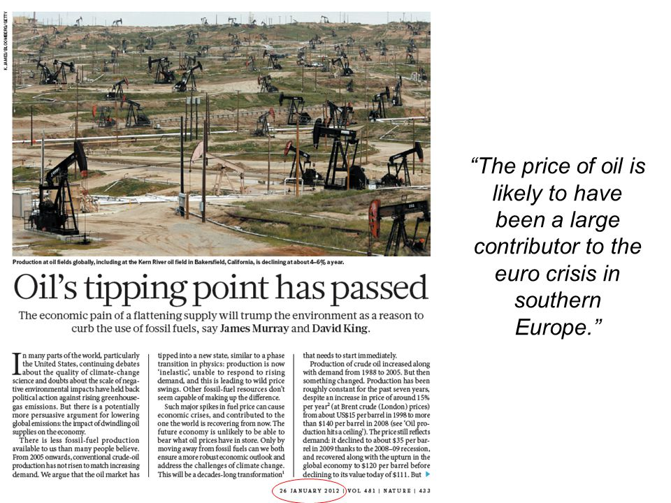 """""""The price of oil is likely to have been a large contributor to the euro crisis in southern Europe."""""""