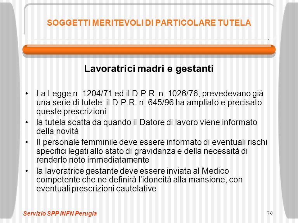 79 SOGGETTI MERITEVOLI DI PARTICOLARE TUTELA Lavoratrici madri e gestanti La Legge n.