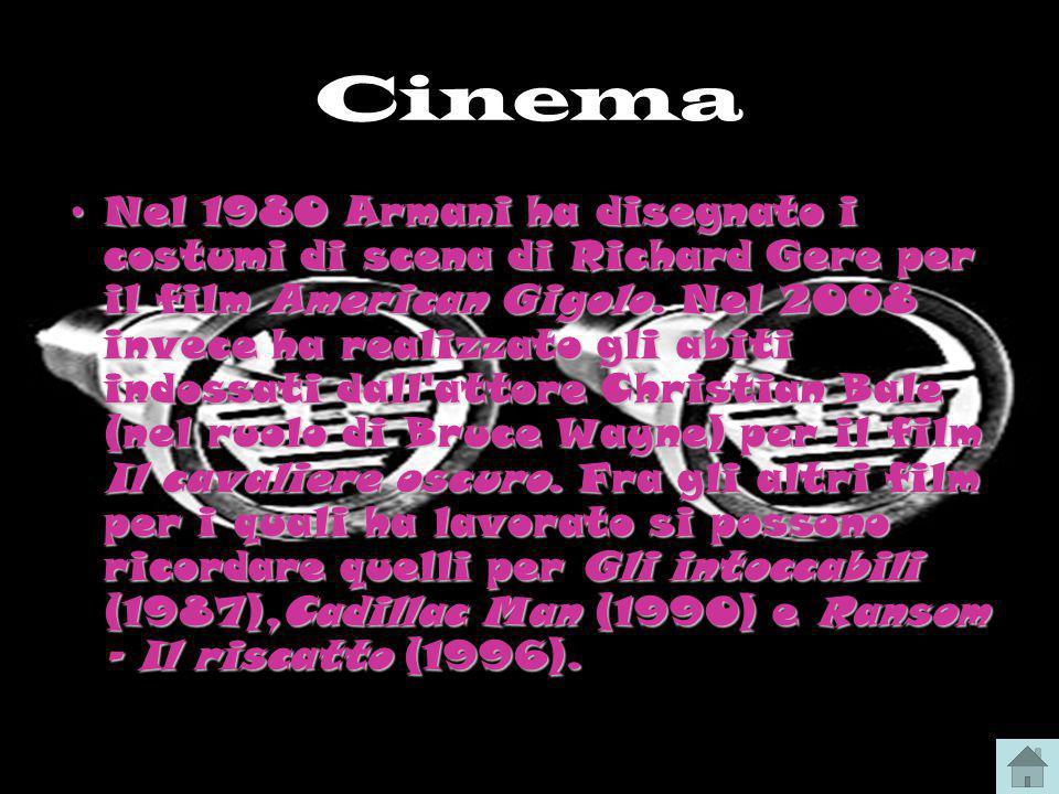 Cinema Nel 1980 Armani ha disegnato i costumi di scena di Richard Gere per il film American Gigolo. Nel 2008 invece ha realizzato gli abiti indossati