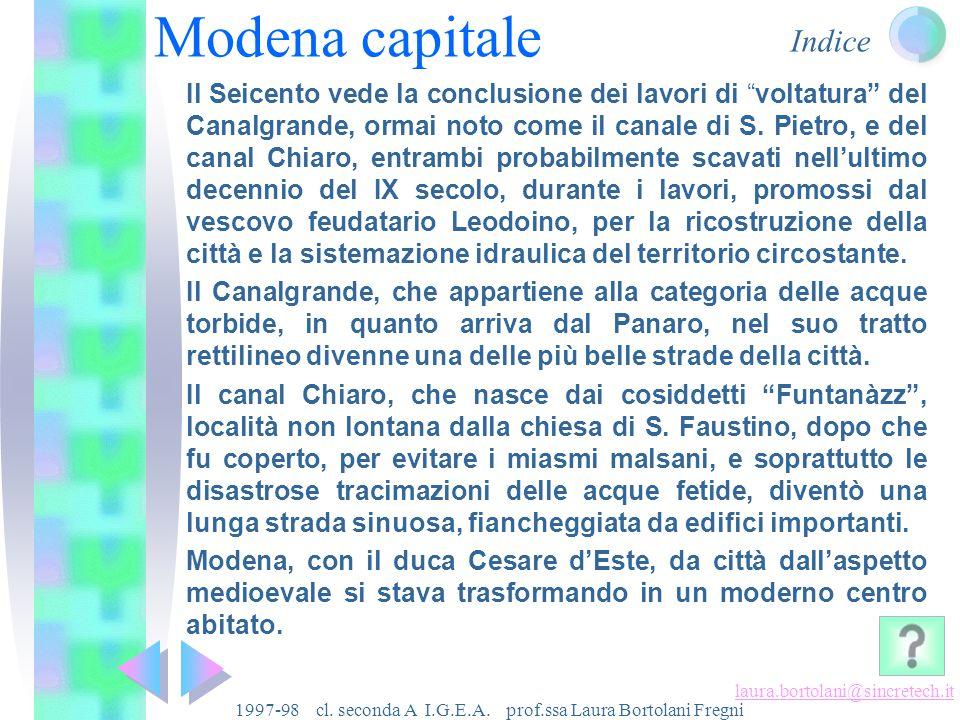 Indice laura.bortolani@sincretech.it 1997-98 cl. seconda A I.G.E.A. prof.ssa Laura Bortolani Fregni Modena rinascimentale Da Silingardi e Barbieri app