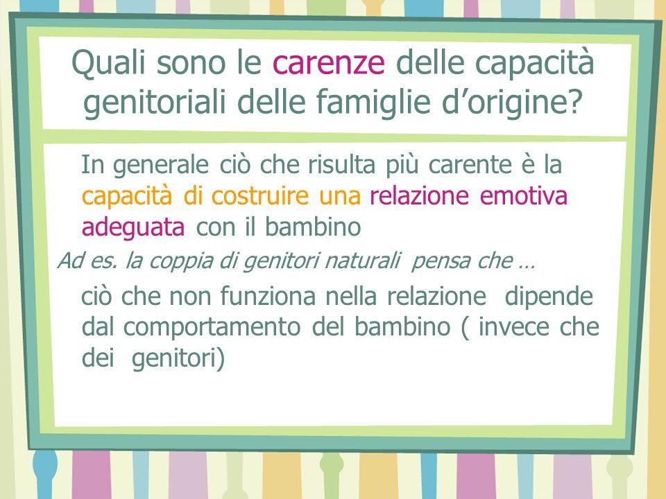 Quali sono le carenze delle capacità genitoriali delle famiglie d'origine.