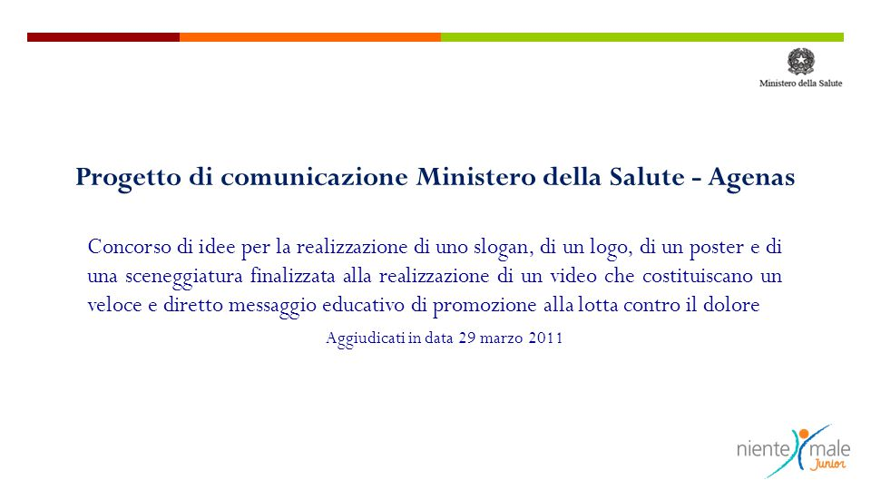Progetto di comunicazione Ministero della Salute - Agenas Concorso di idee per la realizzazione di uno slogan, di un logo, di un poster e di una scene