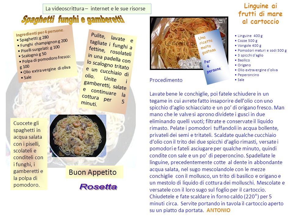 Una ricetta molto gustosa Per 4 persone Linguine ai frutti di mare al cartoccio Linguine 400 g Cozze 500 g Vongole 400 g Pomodori maturi e sodi 500 g