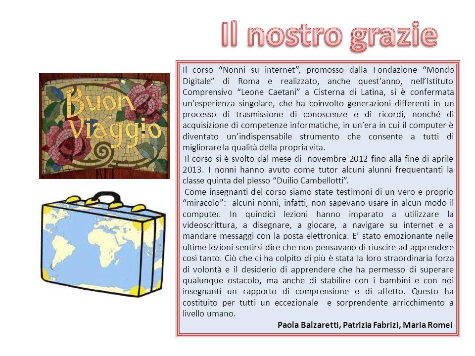 """Il corso """"Nonni su internet"""", promosso dalla Fondazione """"Mondo Digitale"""" di Roma e realizzato, anche quest'anno, nell'Istituto Comprensivo """"Leone Caet"""