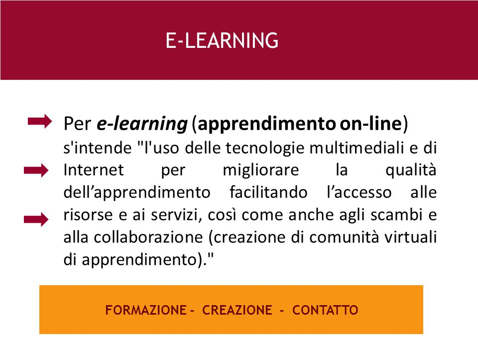 26 e Per e-learning (apprendimento on-line) s'intende