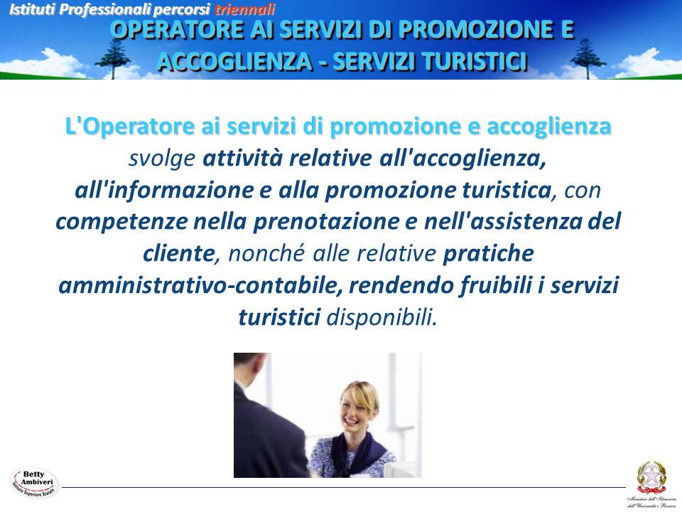 L'Operatore ai servizi di promozione e accoglienza svolge attività relative all'accoglienza, all'informazione e alla promozione turistica, con compete