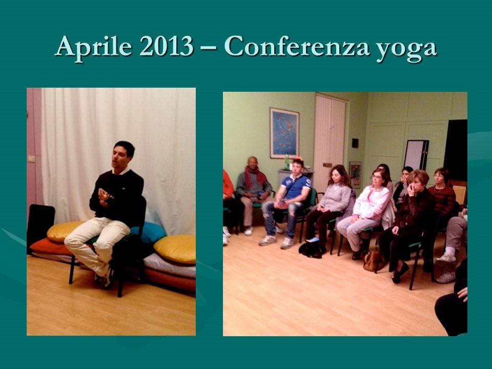 Aprile 2013 – Conferenza yoga