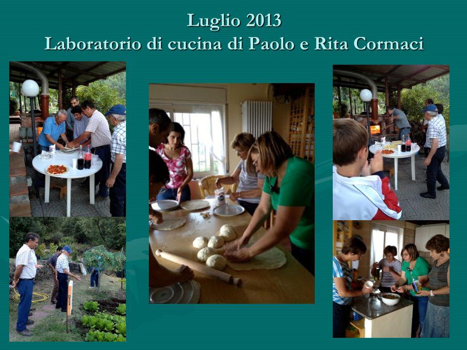 Luglio 2013 Laboratorio di cucina di Paolo e Rita Cormaci