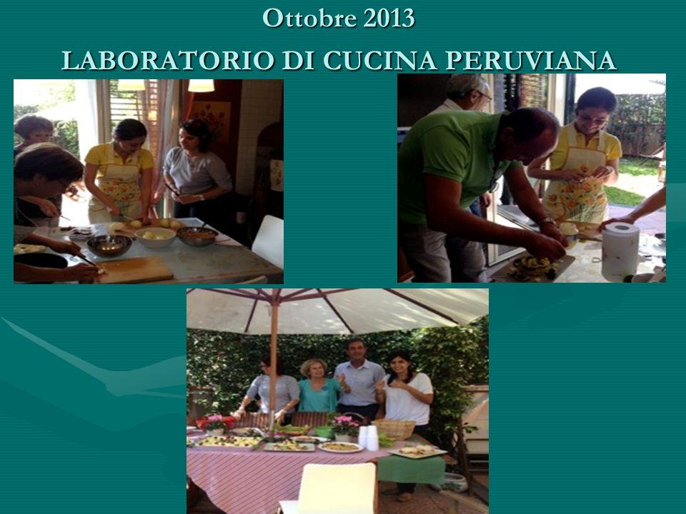 Ottobre 2013 LABORATORIO DI CUCINA PERUVIANA