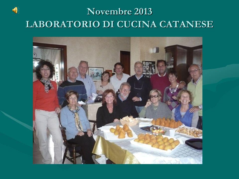 Novembre 2013 LABORATORIO DI CUCINA CATANESE