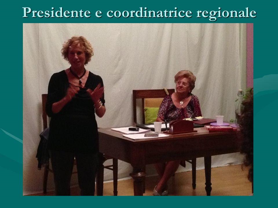 Presidente e coordinatrice regionale