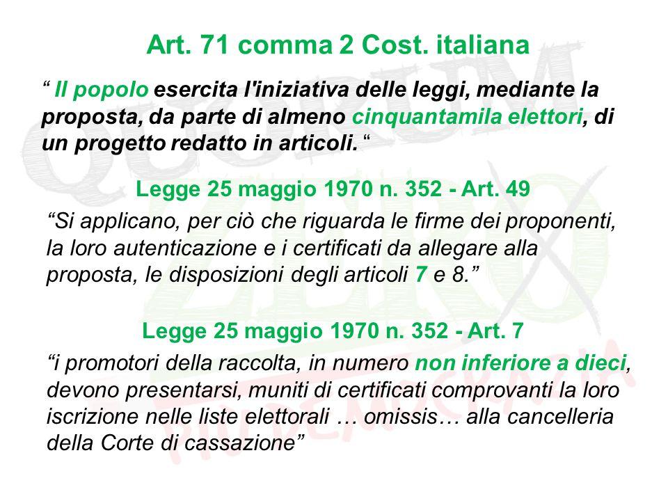 Art. 71 comma 2 Cost.