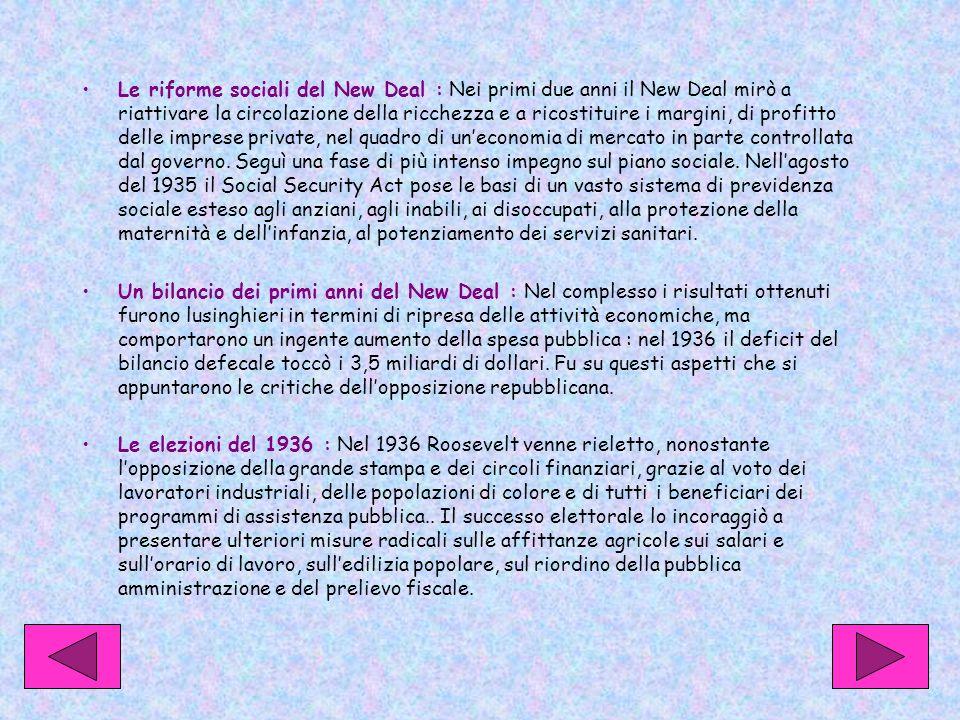 Le riforme sociali del New Deal : Nei primi due anni il New Deal mirò a riattivare la circolazione della ricchezza e a ricostituire i margini, di prof
