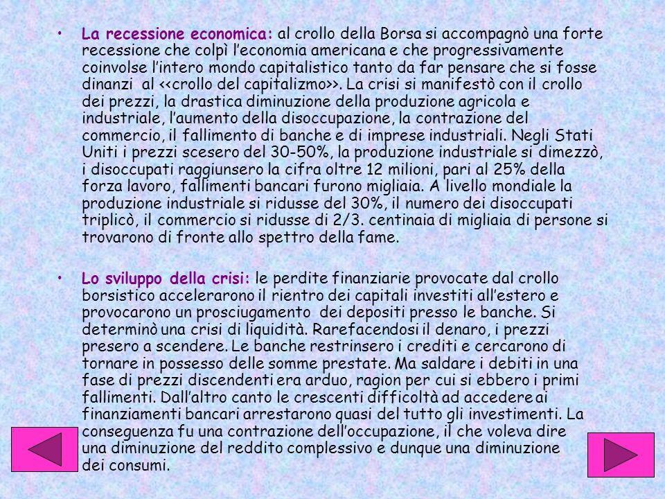 L'allargamento della crisi: A partire dal 1930-31 la crisi economica investì i paesi europei.