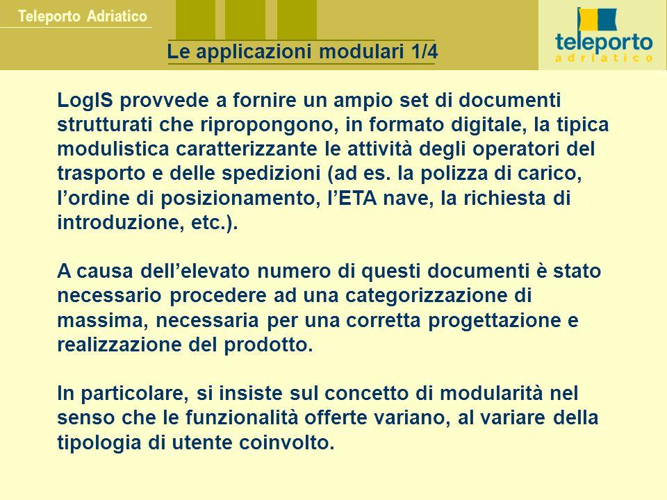 LogIS provvede a fornire un ampio set di documenti strutturati che ripropongono, in formato digitale, la tipica modulistica caratterizzante le attivit