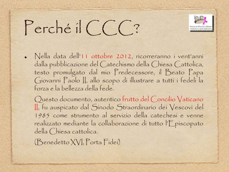 Perché il CCC? Nella data dell'11 ottobre 2012, ricorreranno i vent'anni dalla pubblicazione del Catechismo della Chiesa Cattolica, testo promulgato d