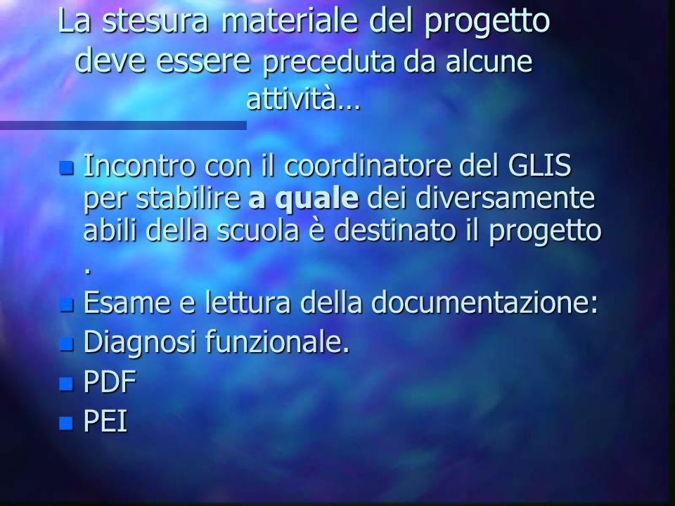 Progettazione di percorsi formativi integrati per diversabili Suggerimenti e linee di stesura generali
