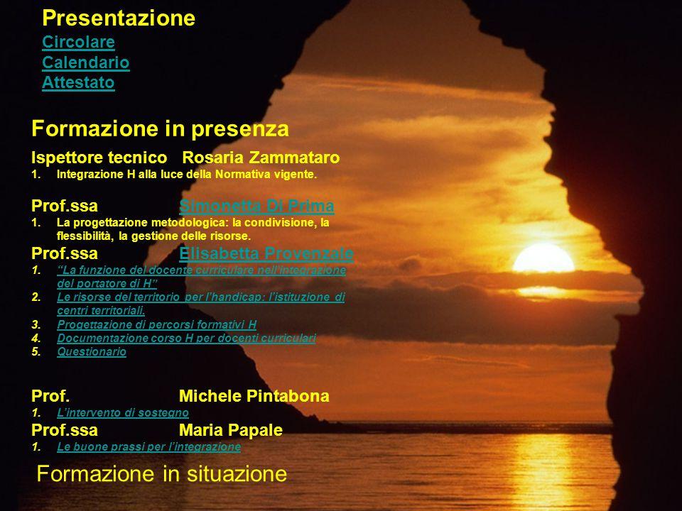 \ Formazione in presenza Ispettore tecnico Rosaria Zammataro 1.Integrazione H alla luce della Normativa vigente.