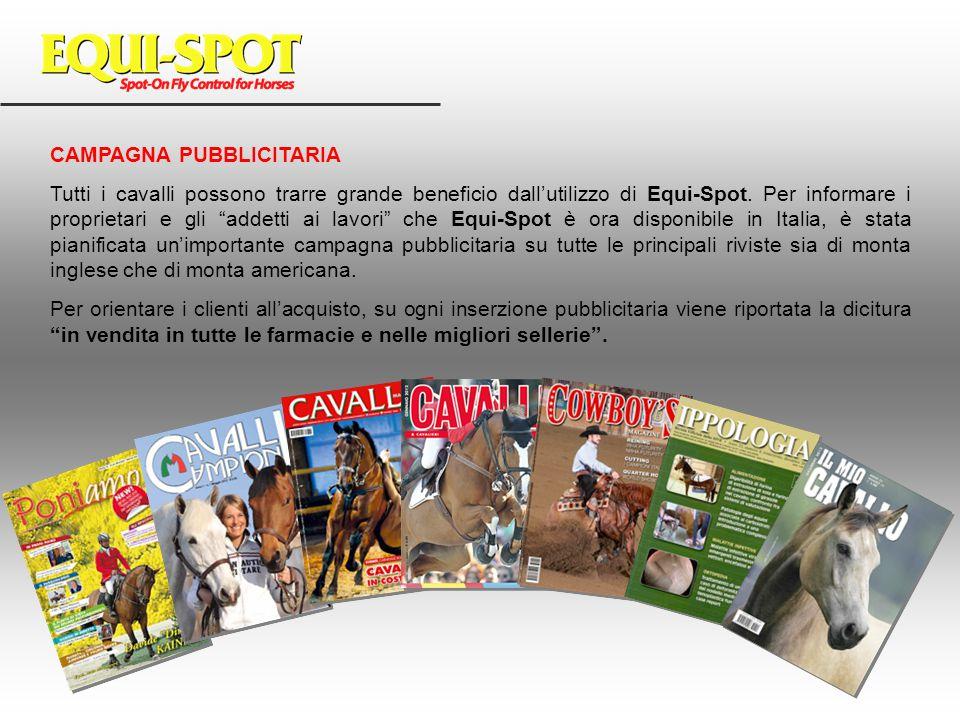 """CAMPAGNA PUBBLICITARIA Tutti i cavalli possono trarre grande beneficio dall'utilizzo di Equi-Spot. Per informare i proprietari e gli """"addetti ai lavor"""