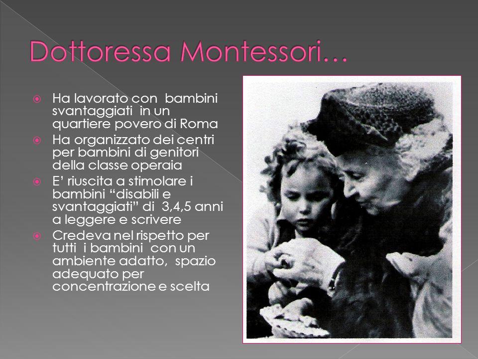  Ha lavorato con bambini svantaggiati in un quartiere povero di Roma  Ha organizzato dei centri per bambini di genitori della classe operaia  E' ri