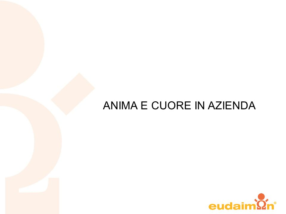 ANIMA E CUORE IN AZIENDA