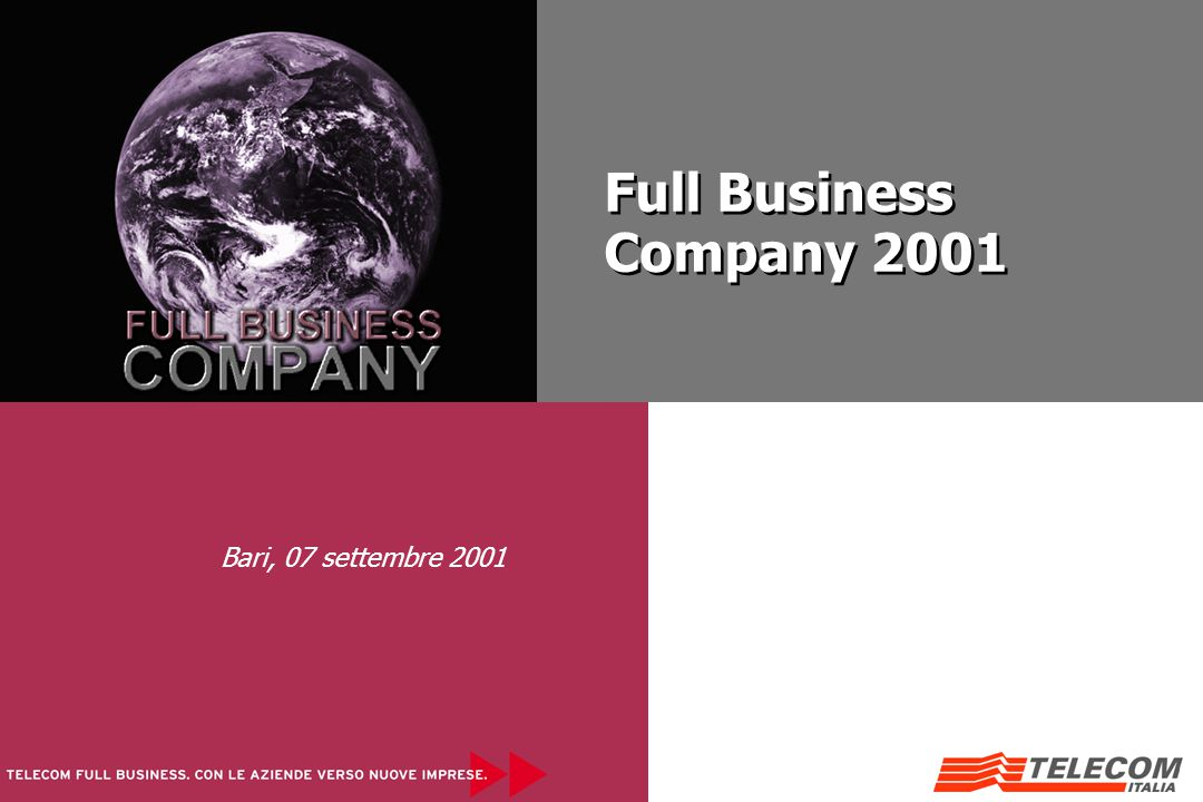 Full Business Company 2001 Full Business Company 2001 Bari, 07 settembre 2001
