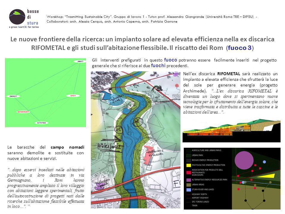 Le nuove frontiere della ricerca: un impianto solare ad elevata efficienza nella ex discarica RIFOMETAL e gli studi sull'abitazione flessibile. Il ris