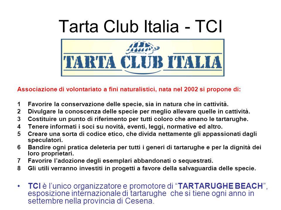Tarta Club Italia - TCI Associazione di volontariato a fini naturalistici, nata nel 2002 si propone di: 1Favorire la conservazione delle specie, sia i