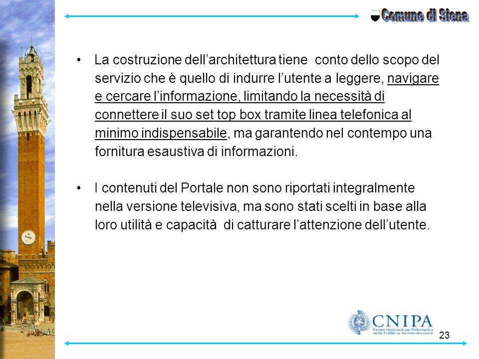 23 La costruzione dell'architettura tiene conto dello scopo del servizio che è quello di indurre l'utente a leggere, navigare e cercare l'informazione