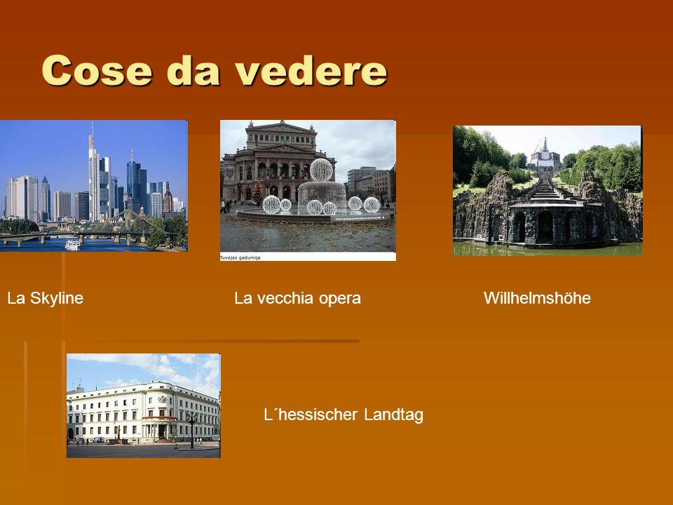 Cose da vedere La Skyline La vecchia opera Willhelmshöhe L´hessischer Landtag