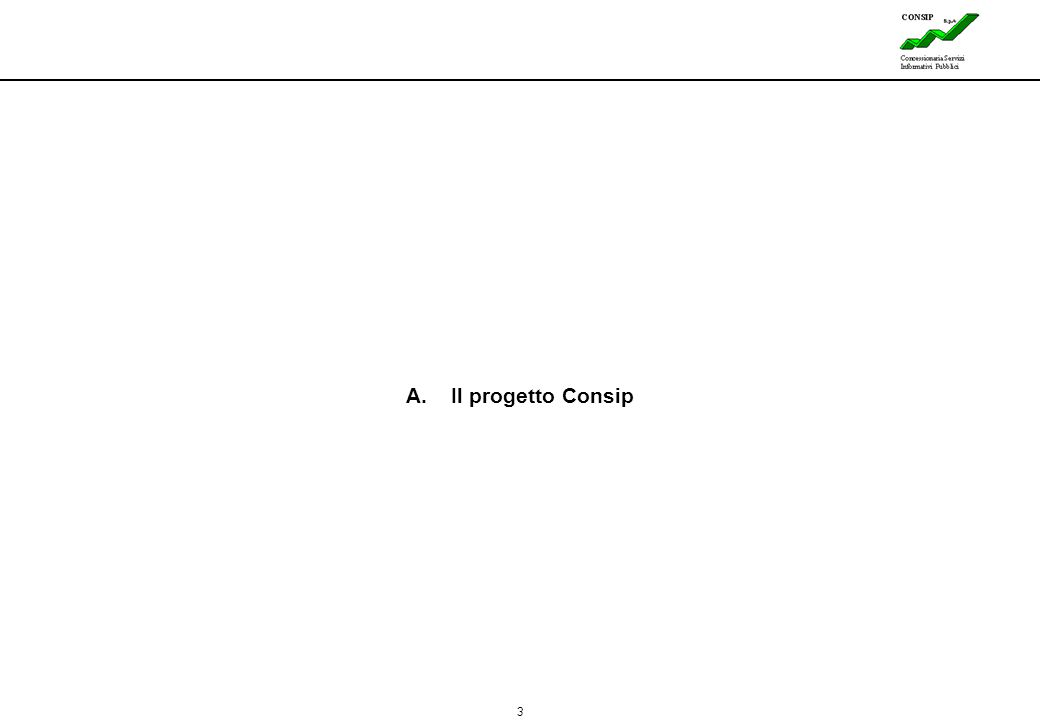 3 A. Il progetto Consip
