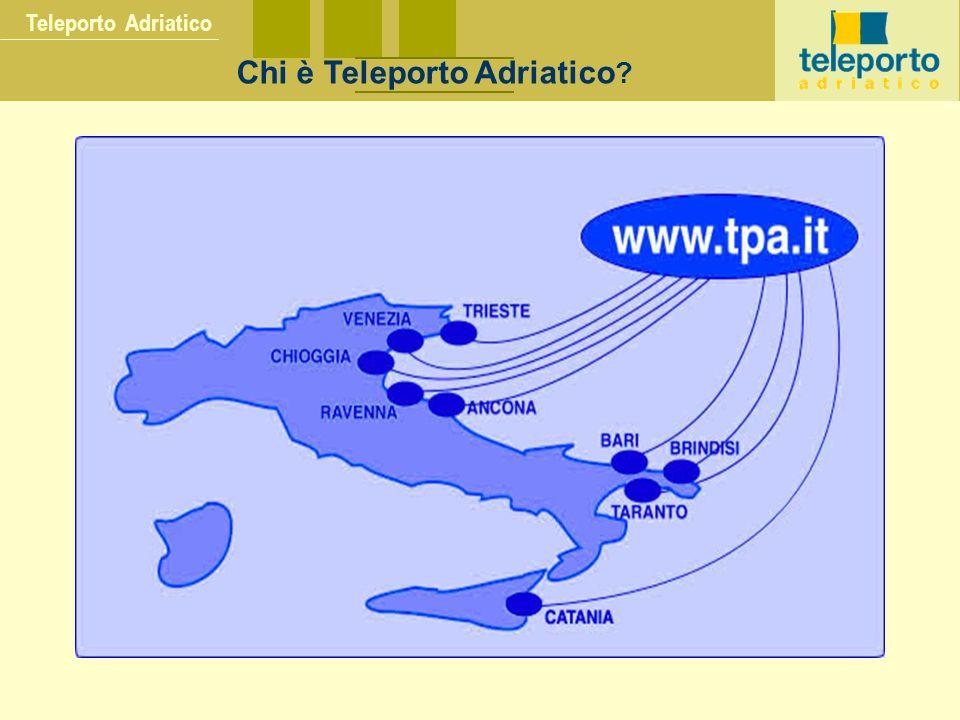 Teleporto Adriatico Chi è Teleporto Adriatico ?