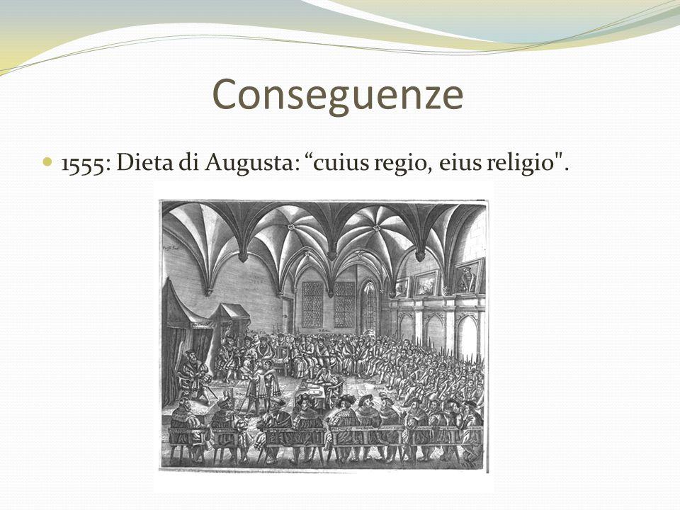 """1555: Dieta di Augusta: """"cuius regio, eius religio"""