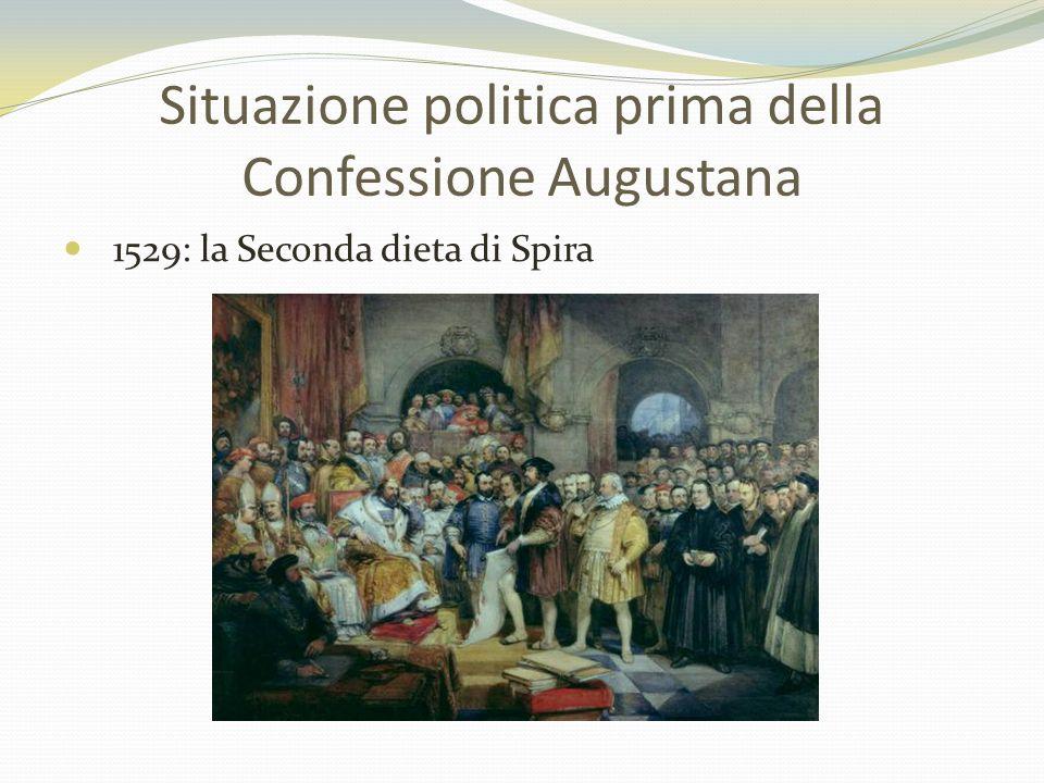 Situazione politica prima della Confessione Augustana 1529: la Seconda dieta di Spira