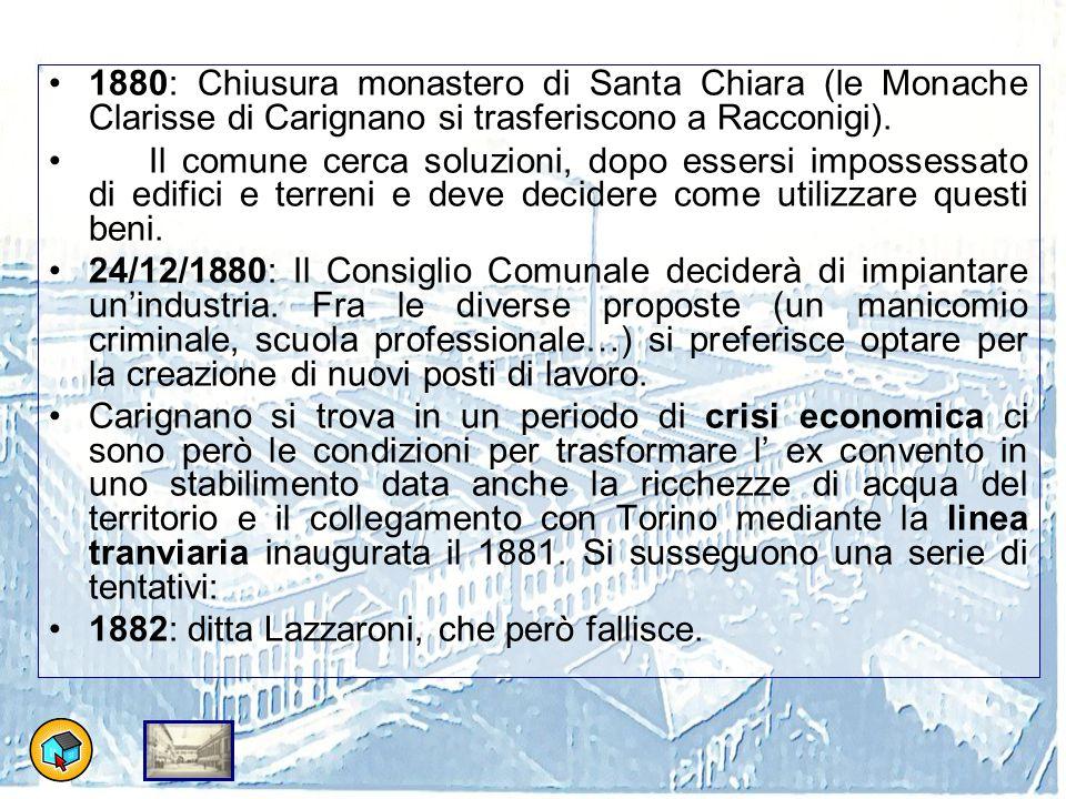 1880: Chiusura monastero di Santa Chiara (le Monache Clarisse di Carignano si trasferiscono a Racconigi).
