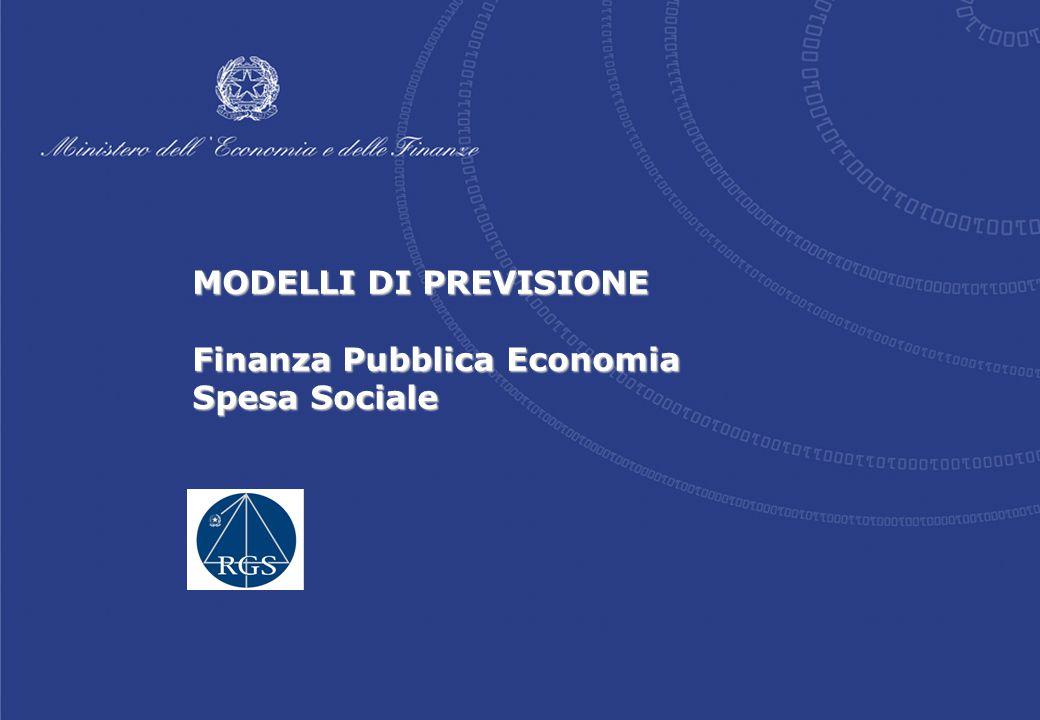 1/22 MODELLI DI PREVISIONE Finanza Pubblica Economia Spesa Sociale