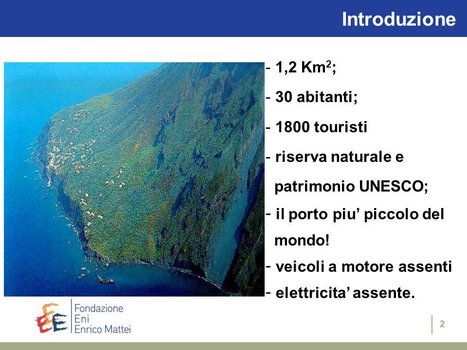 2 Introduzione - 1,2 Km 2 ; - 30 abitanti; - 1800 touristi - riserva naturale e patrimonio UNESCO; - il porto piu' piccolo del mondo.