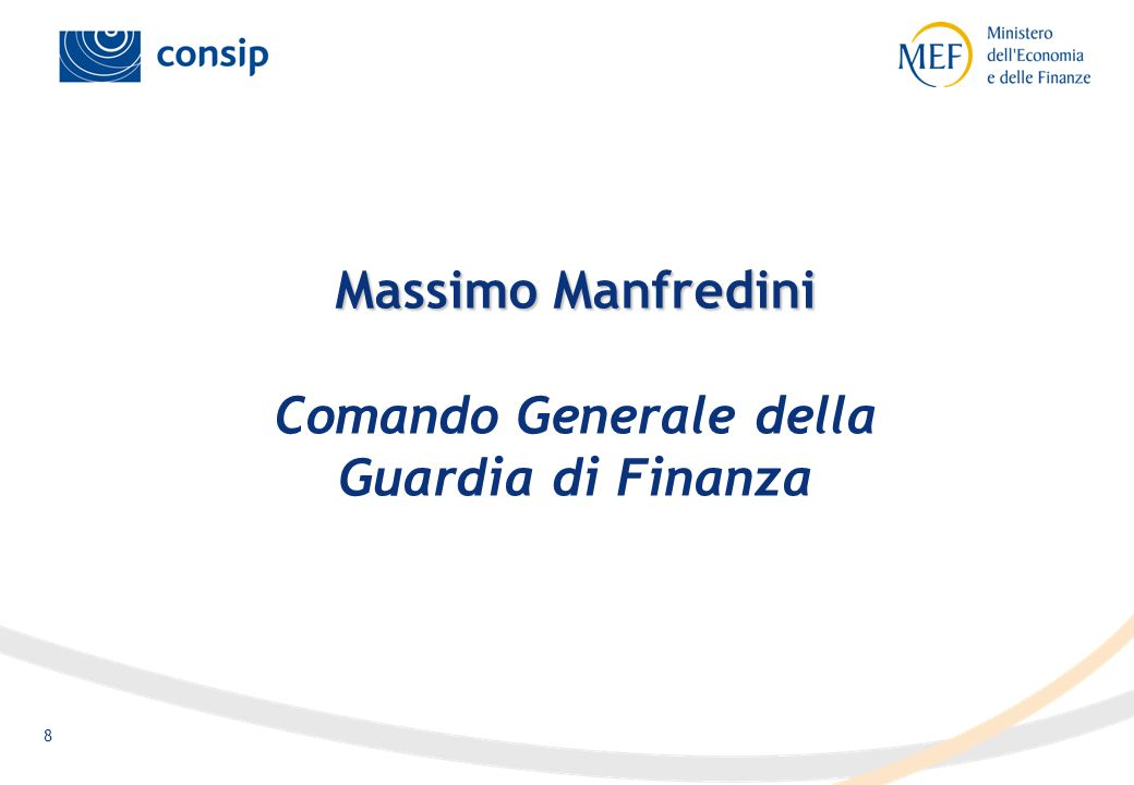 8 Massimo Manfredini Massimo Manfredini Comando Generale della Guardia di Finanza