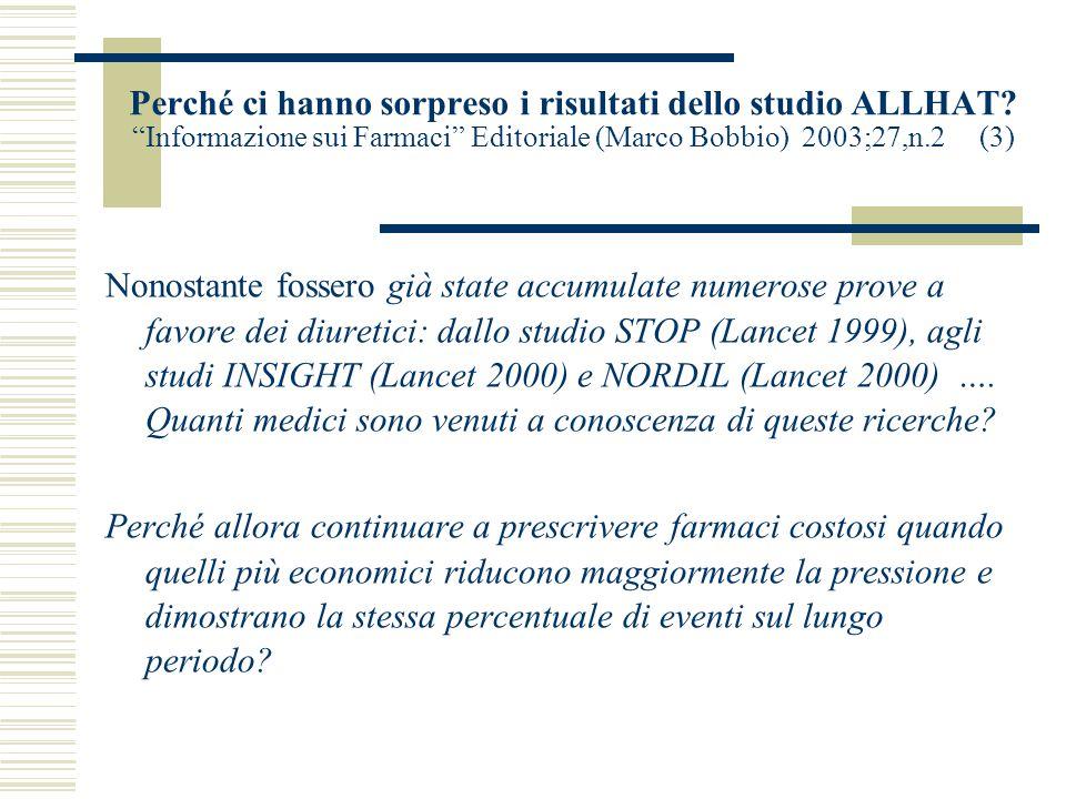 """Perché ci hanno sorpreso i risultati dello studio ALLHAT? """"Informazione sui Farmaci"""" Editoriale (Marco Bobbio) 2003;27,n.2 (2) Il numero di confezioni"""
