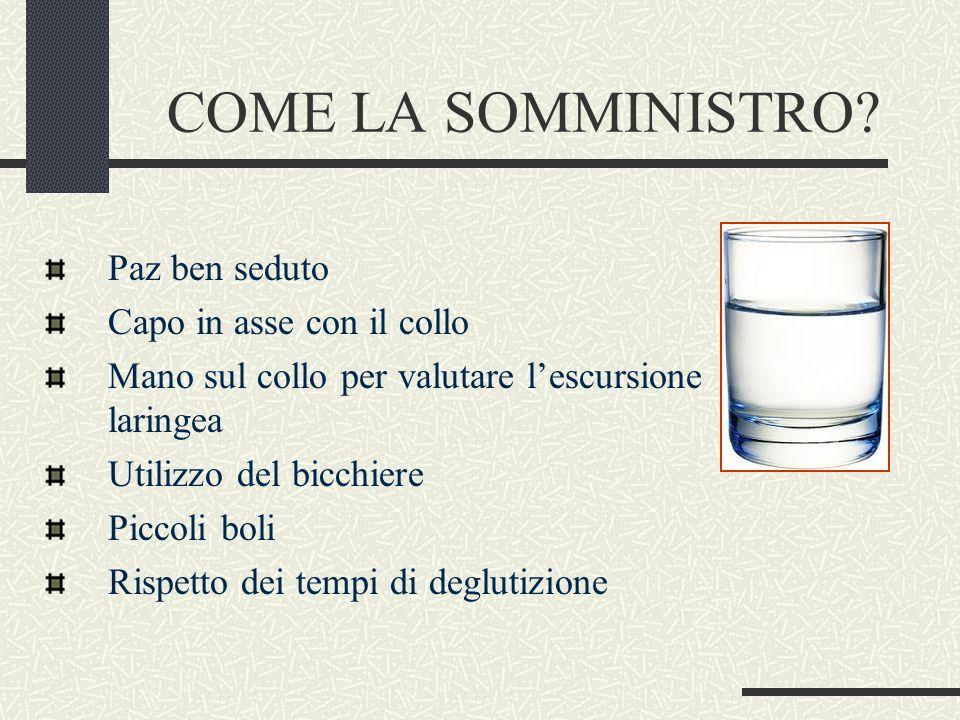 COME LA SOMMINISTRO.