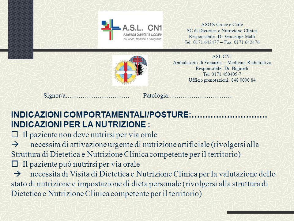 ASO S.Croce e Carle SC di Dietetica e Nutrizione Clinica Responsabile: Dr. Giuseppe Malfi Tel. 0171.642477 – Fax. 0171.642476 ASL CN1 Ambulatorio di F