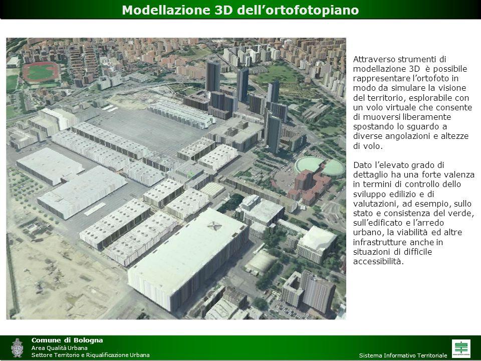 Comune di Bologna Area Qualità Urbana Settore Territorio e Riqualificazione Urbana Sistema Informativo Territoriale Modellazione 3D dell'ortofotopiano