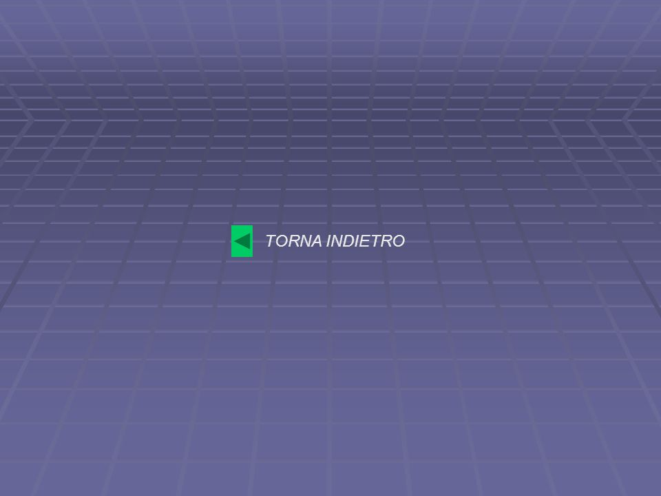 TORNA INDIETRO